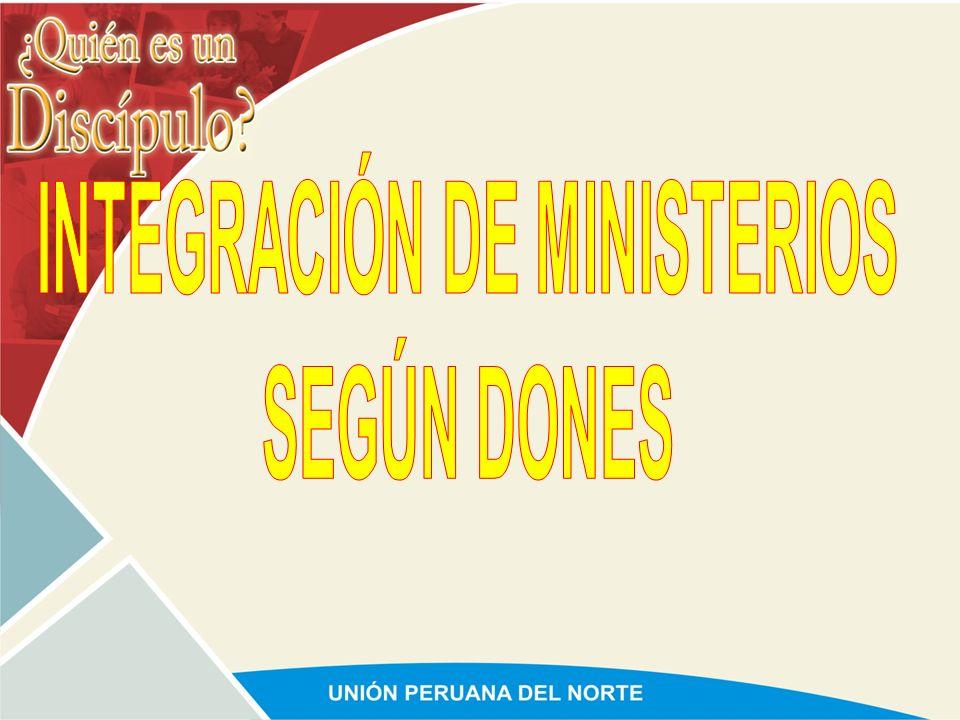 INTEGRACIÓN DE MINISTERIOS
