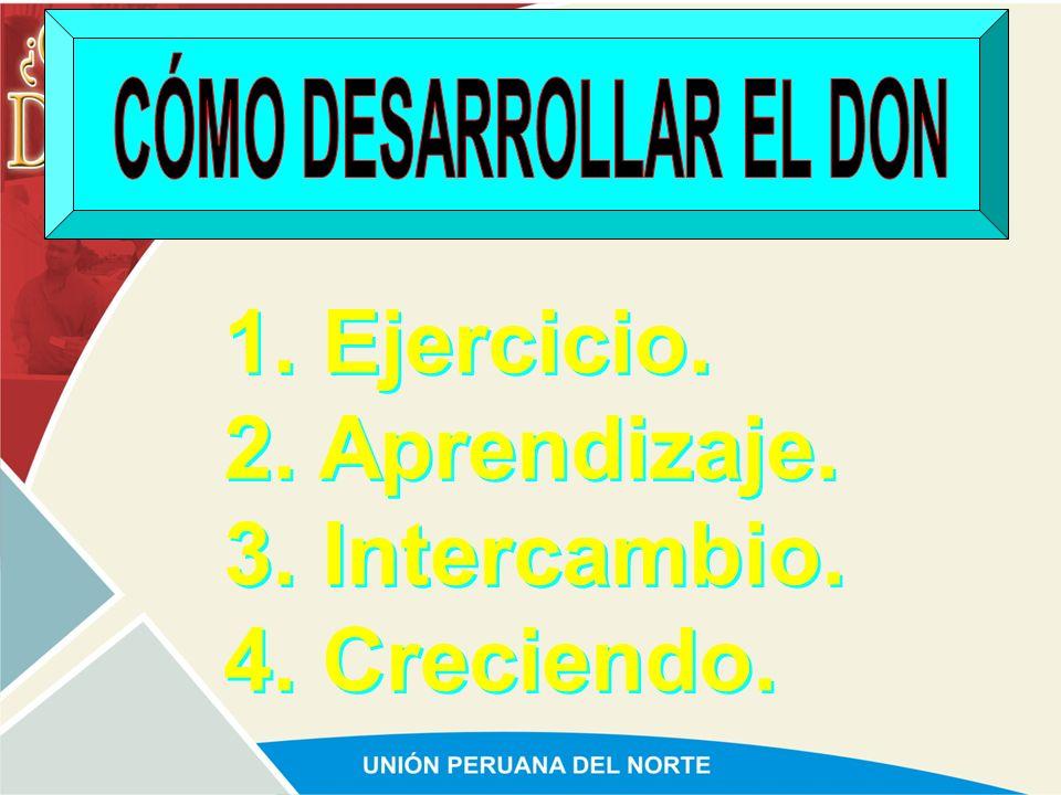 CÓMO DESARROLLAR EL DON
