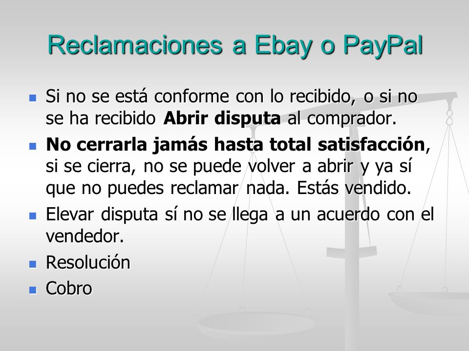 Reclamaciones a Ebay o PayPal