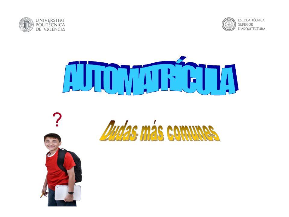 AUTOMATRÍCULA Dudas más comunes