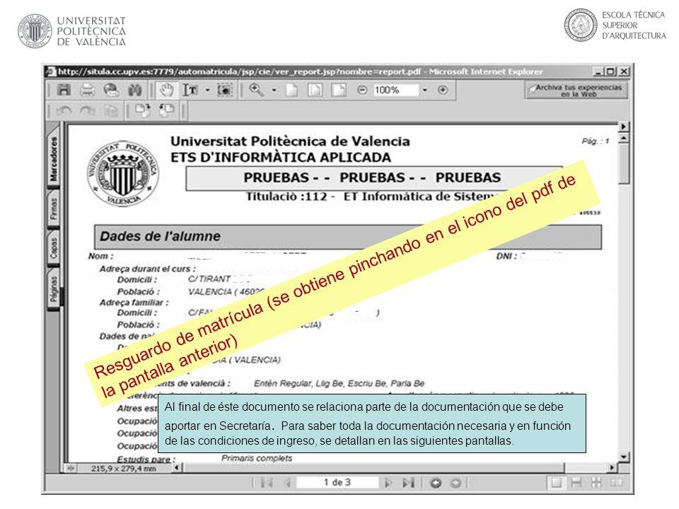 Resguardo de matrícula (se obtiene pinchando en el icono del pdf de la pantalla anterior)