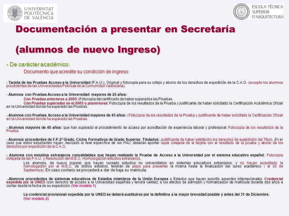 Documentación a presentar en Secretaría (alumnos de nuevo Ingreso)