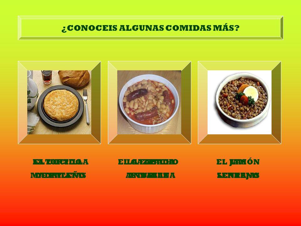 ¿CONOCEIS ALGUNAS COMIDAS MÁS