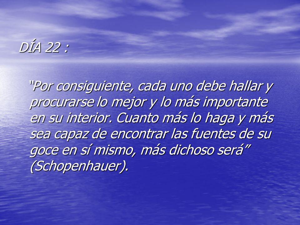 DÍA 22 :
