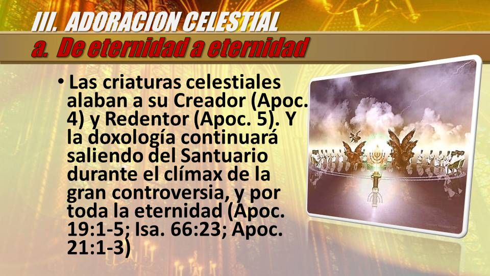 III. ADORACION CELESTIAL