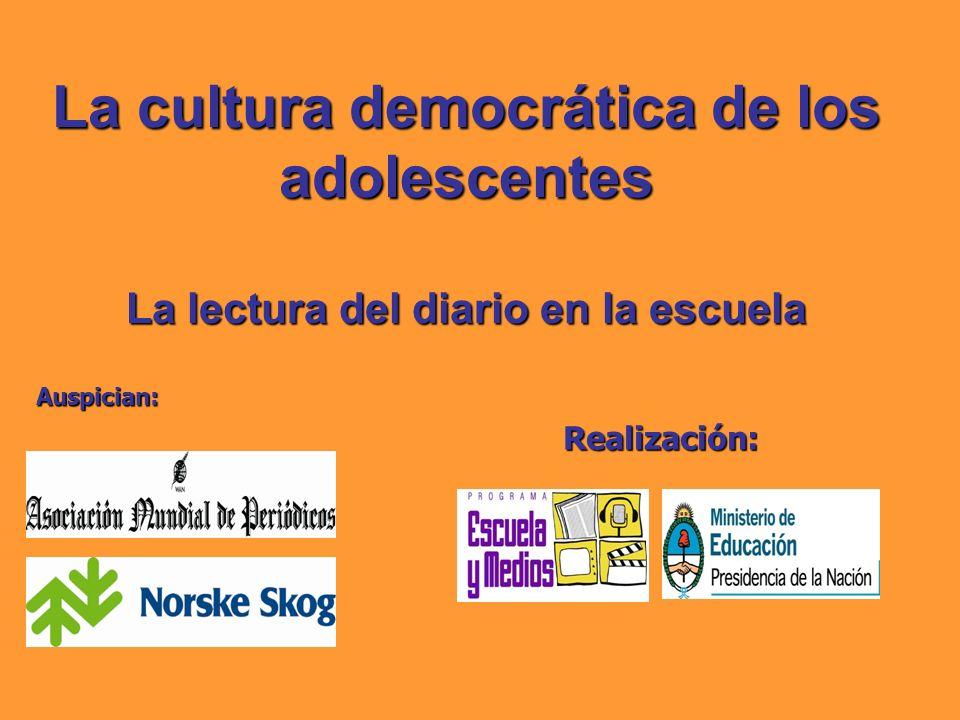 La cultura democrática de los adolescentes La lectura del diario en la escuela