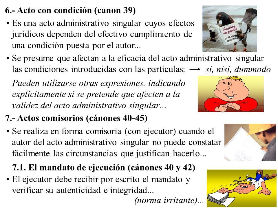 6.- Acto con condición (canon 39)