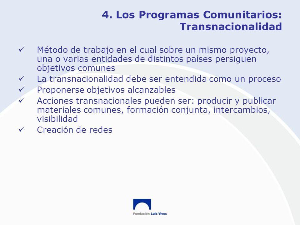 4. Los Programas Comunitarios: Transnacionalidad