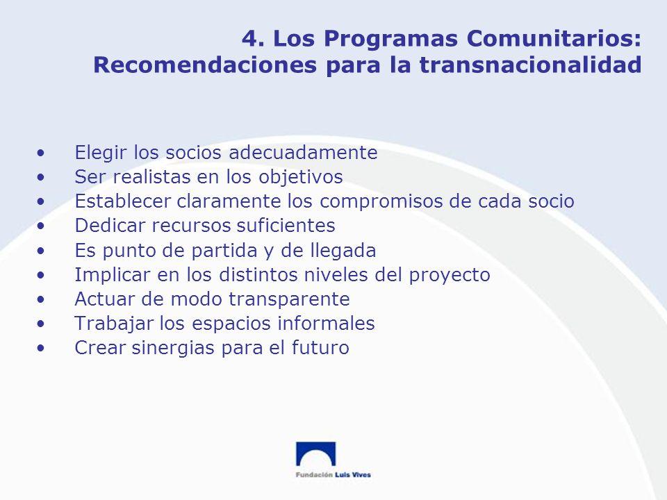 4. Los Programas Comunitarios: Recomendaciones para la transnacionalidad