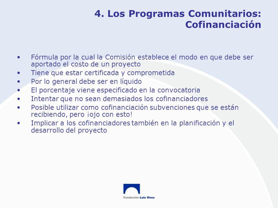 4. Los Programas Comunitarios: Cofinanciación
