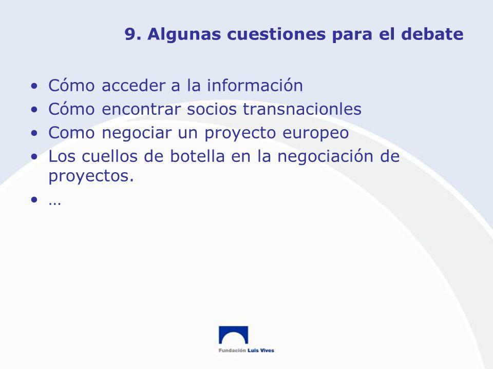 9. Algunas cuestiones para el debate