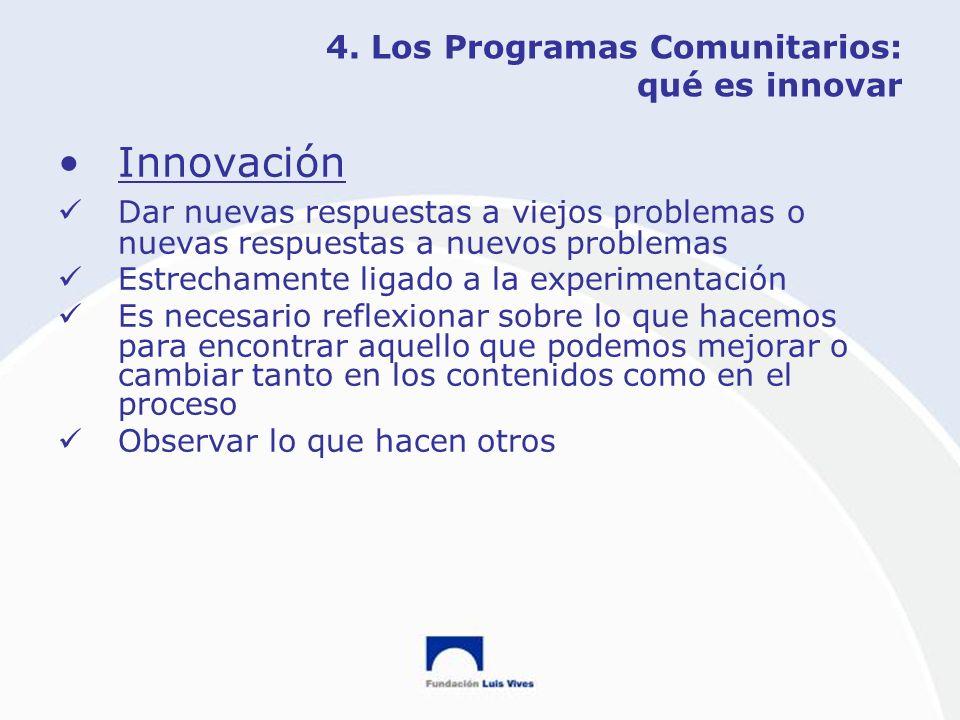 4. Los Programas Comunitarios: qué es innovar