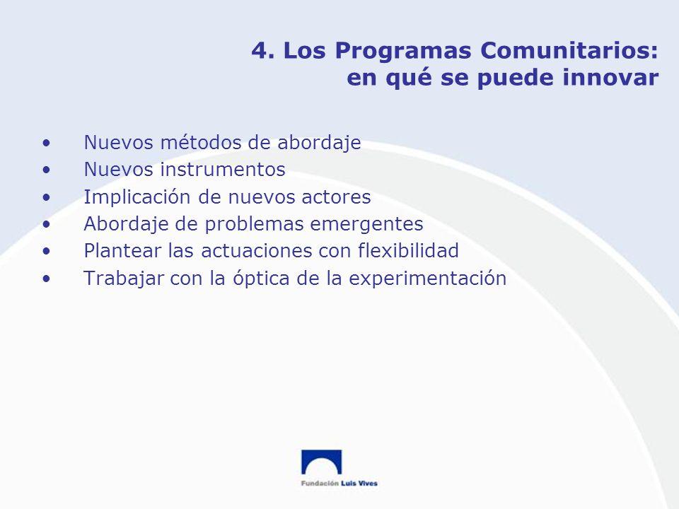 4. Los Programas Comunitarios: en qué se puede innovar