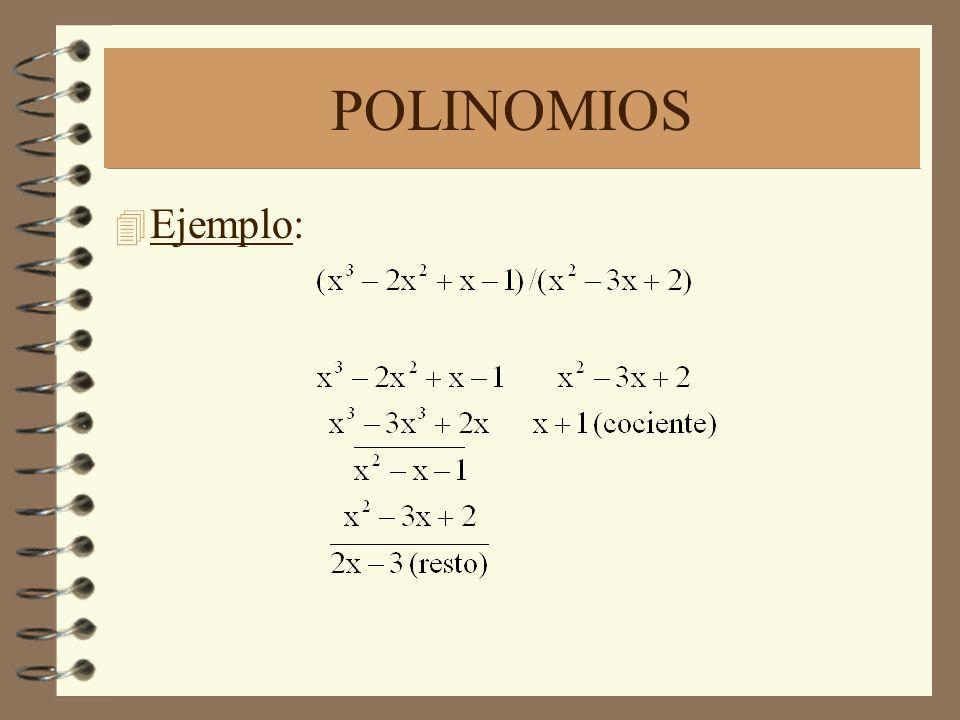POLINOMIOS Ejemplo: