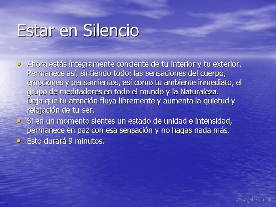 Estar en Silencio