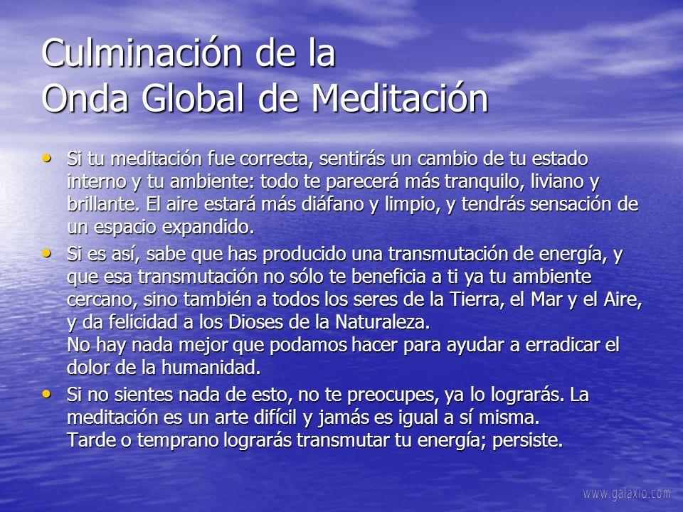 Culminación de la Onda Global de Meditación