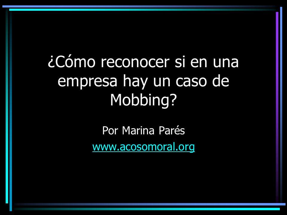 ¿Cómo reconocer si en una empresa hay un caso de Mobbing