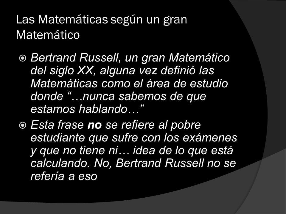 Las Matemáticas según un gran Matemático