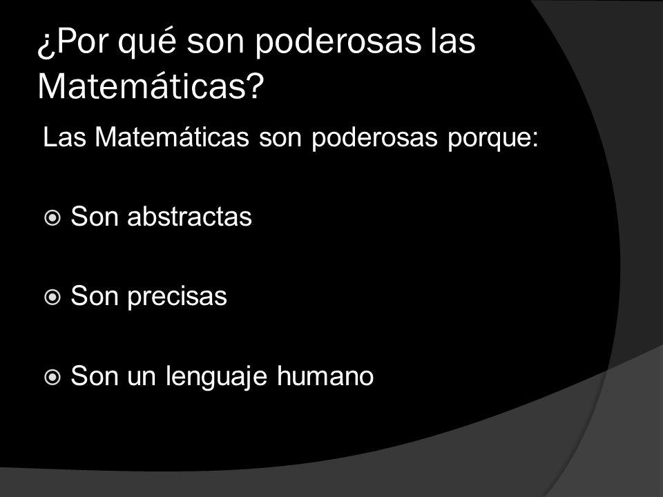 ¿Por qué son poderosas las Matemáticas
