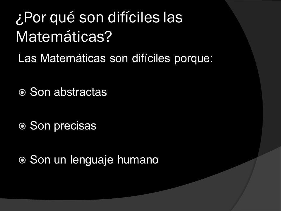 ¿Por qué son difíciles las Matemáticas