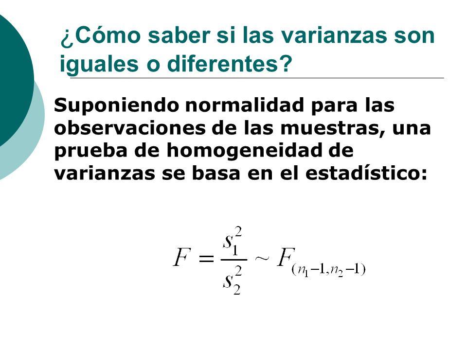¿Cómo saber si las varianzas son iguales o diferentes