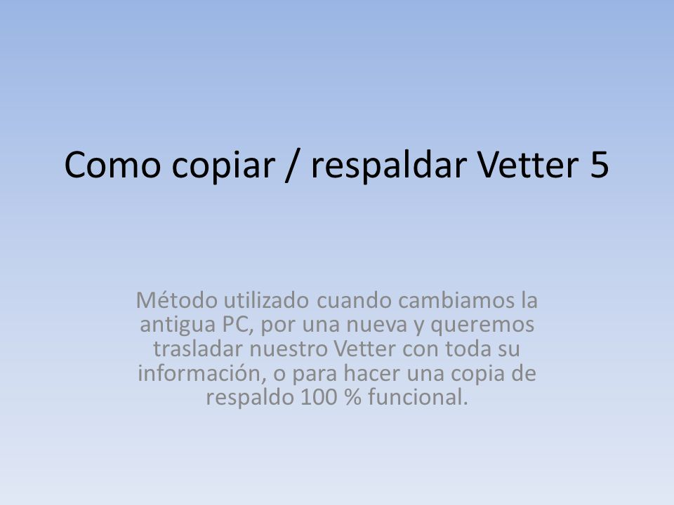 Como copiar / respaldar Vetter 5