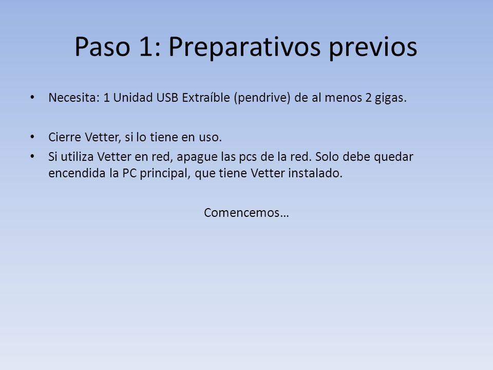 Paso 1: Preparativos previos