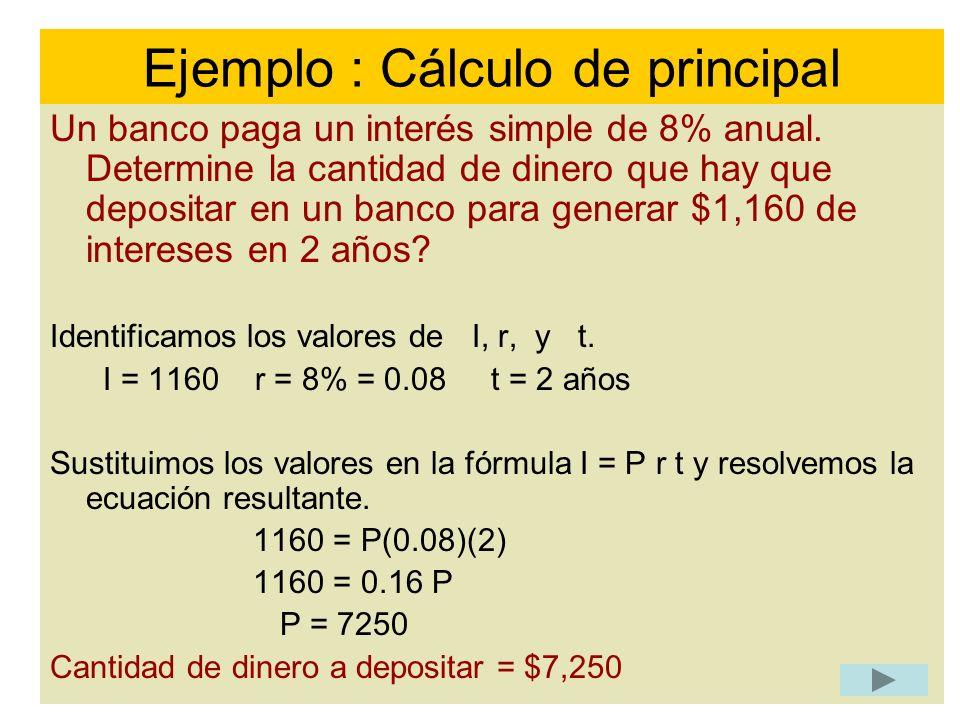 Ejemplo : Cálculo de principal