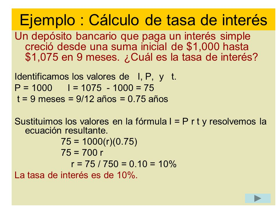 Ejemplo : Cálculo de tasa de interés