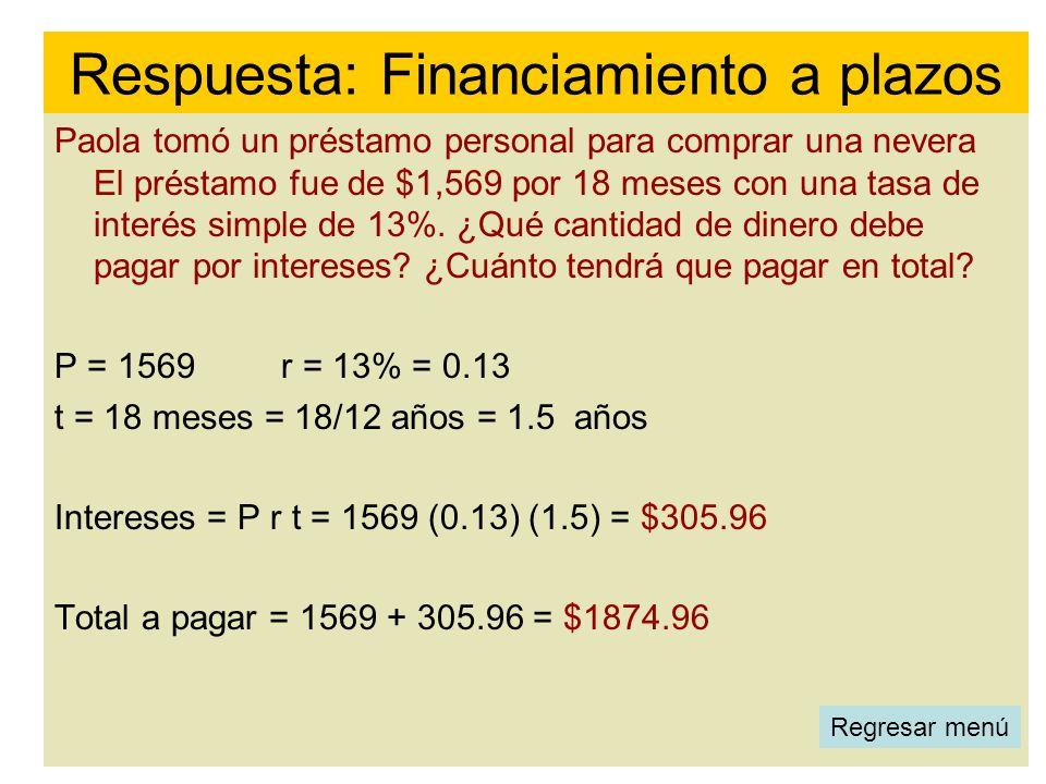 Respuesta: Financiamiento a plazos