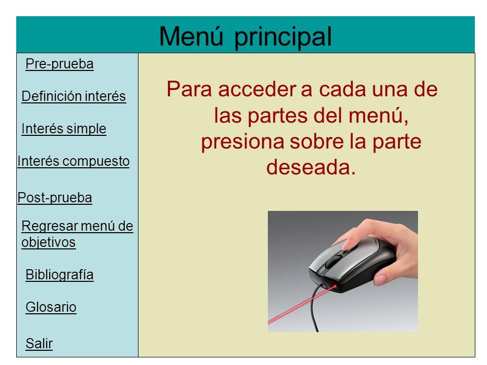 Menú principal Pre-prueba. l. Para acceder a cada una de las partes del menú, presiona sobre la parte deseada.
