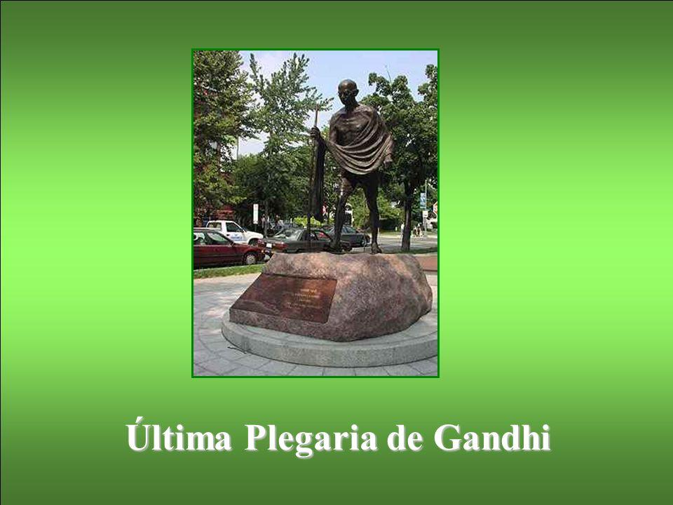 Última Plegaria de Gandhi