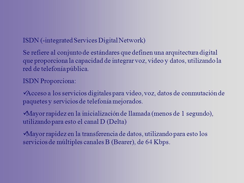 ISDN (-integrated Services Digital Network)