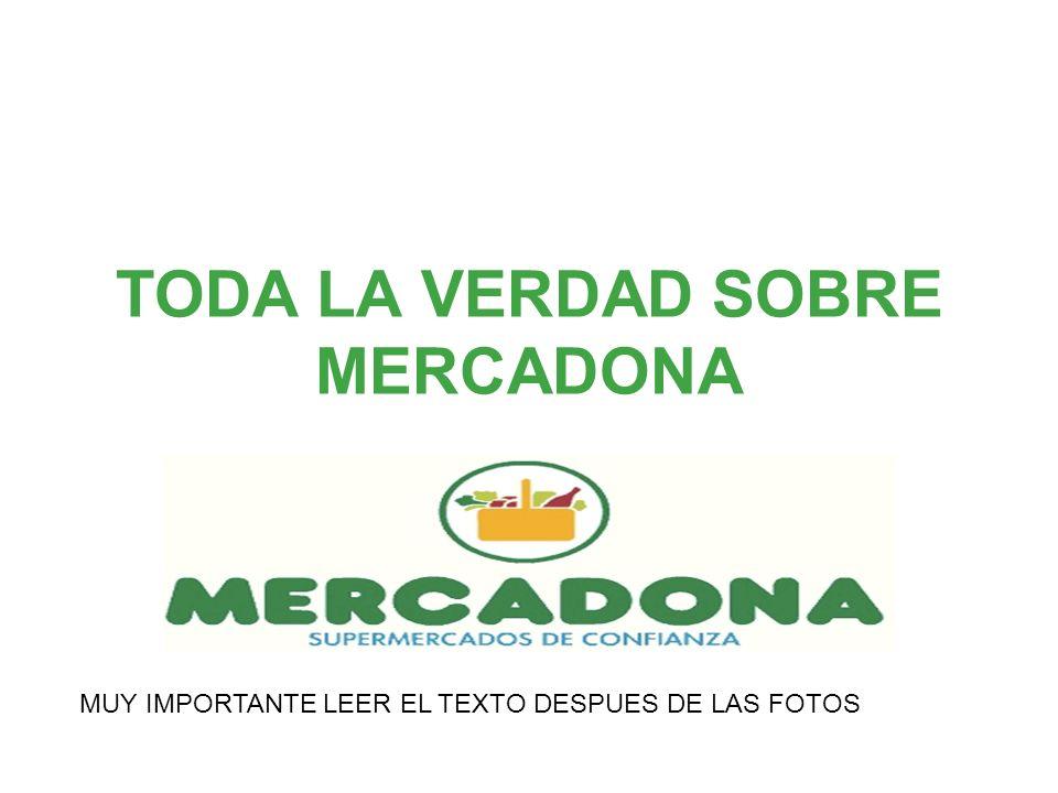 TODA LA VERDAD SOBRE MERCADONA