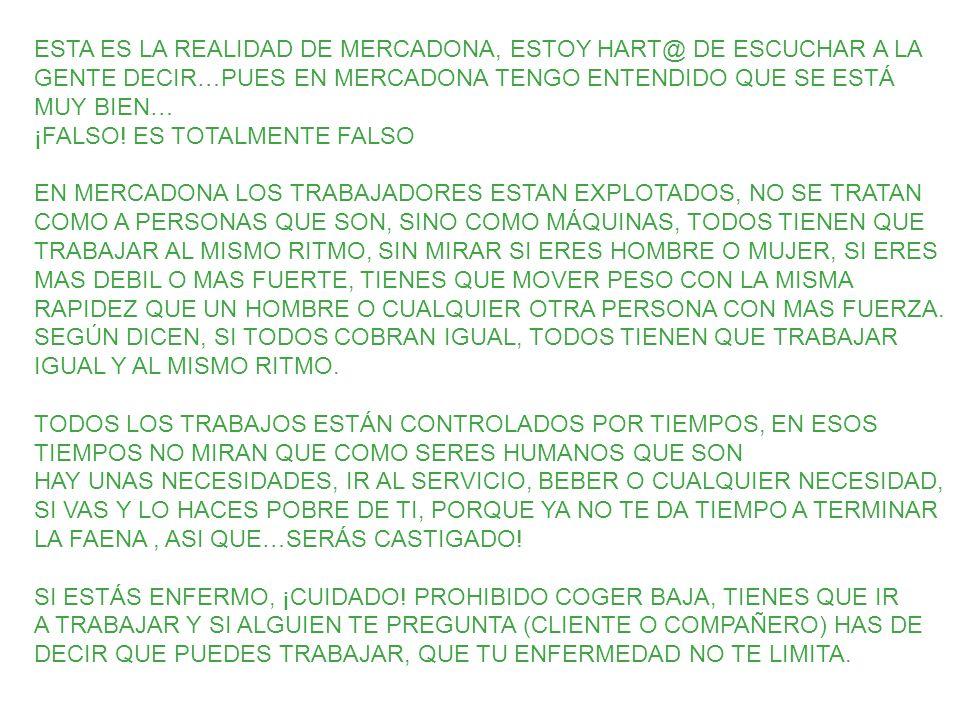 ESTA ES LA REALIDAD DE MERCADONA, ESTOY HART@ DE ESCUCHAR A LA