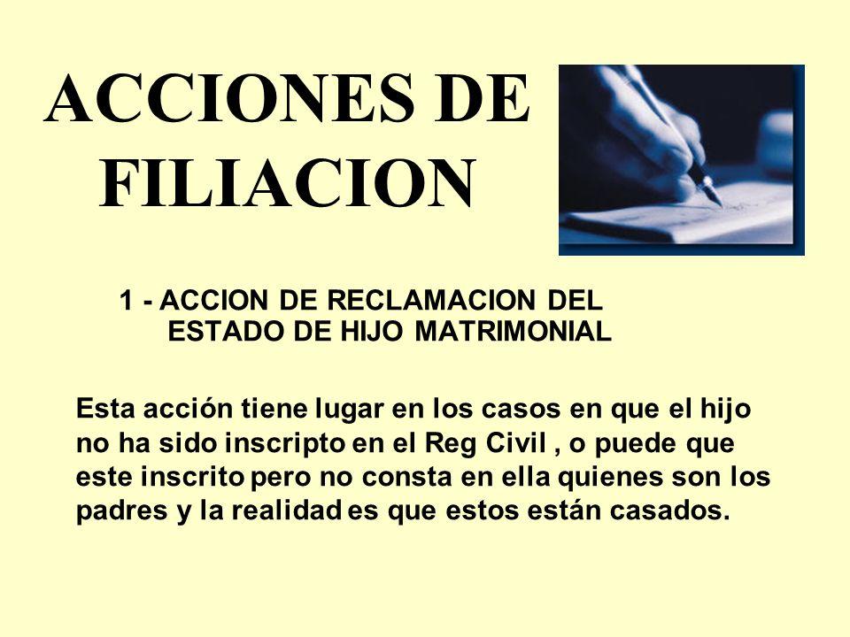 1 - ACCION DE RECLAMACION DEL ESTADO DE HIJO MATRIMONIAL