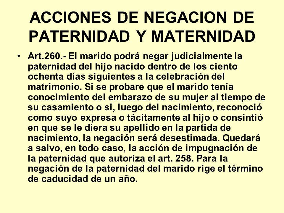 ACCIONES DE NEGACION DE PATERNIDAD Y MATERNIDAD