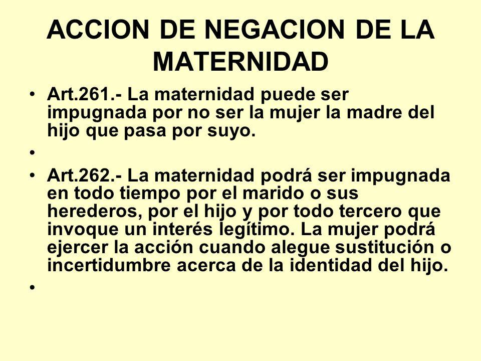 ACCION DE NEGACION DE LA MATERNIDAD