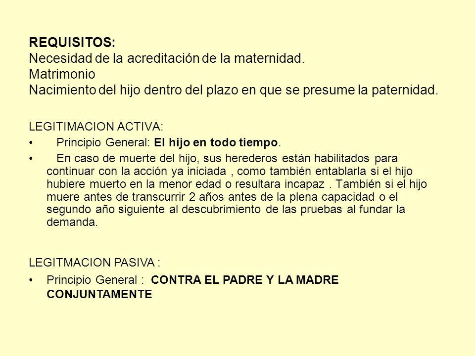 REQUISITOS: Necesidad de la acreditación de la maternidad