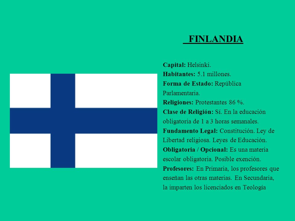 FINLANDIA Capital: Helsinki. Habitantes: 5.1 millones.