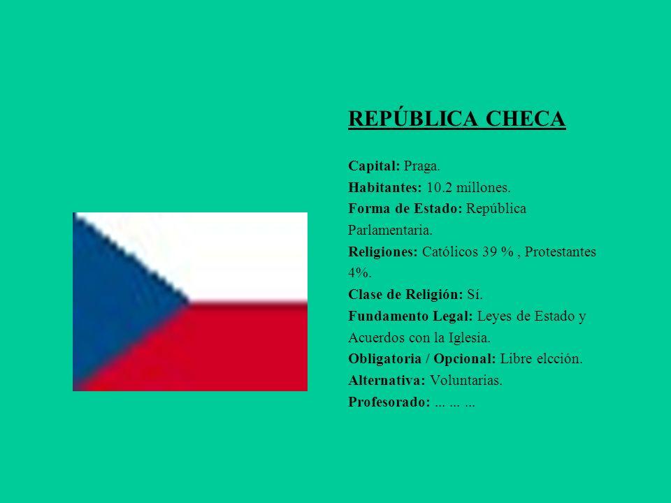 REPÚBLICA CHECA Capital: Praga. Habitantes: 10.2 millones.
