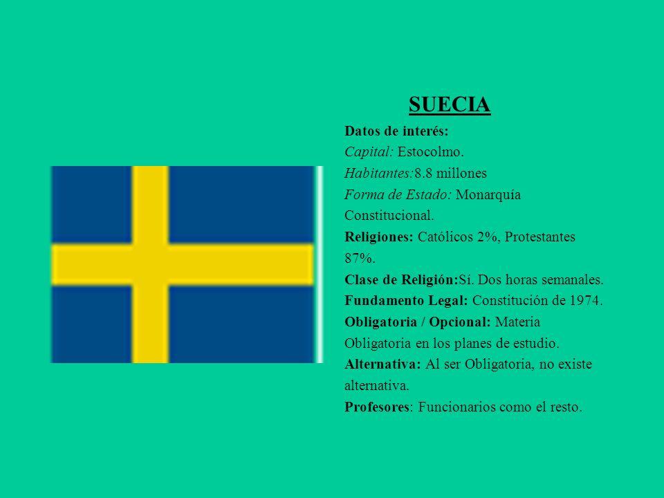 SUECIA Datos de interés: Capital: Estocolmo. Habitantes:8.8 millones