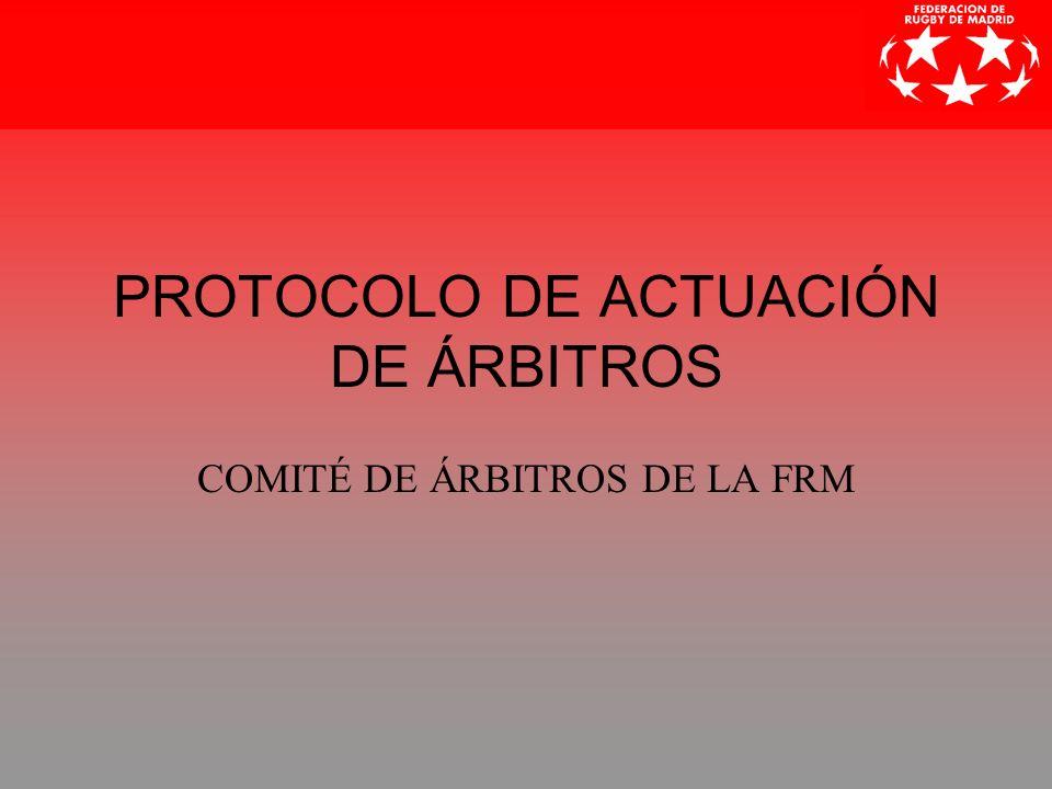 PROTOCOLO DE ACTUACIÓN DE ÁRBITROS