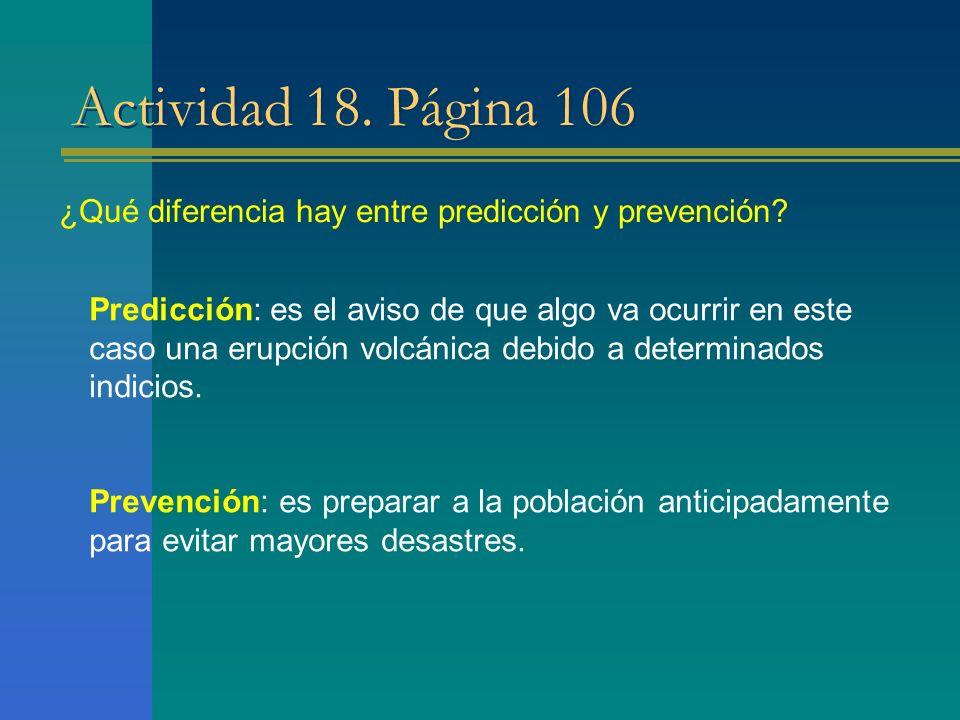Actividad 18. Página 106 ¿Qué diferencia hay entre predicción y prevención