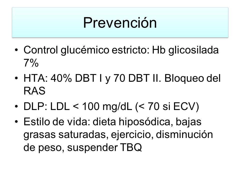 Prevención Control glucémico estricto: Hb glicosilada 7%