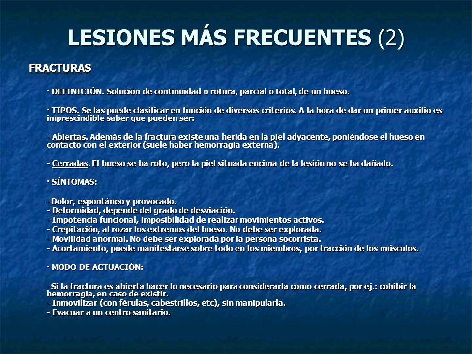 LESIONES MÁS FRECUENTES (2)