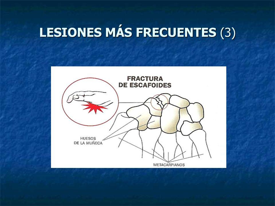 LESIONES MÁS FRECUENTES (3)