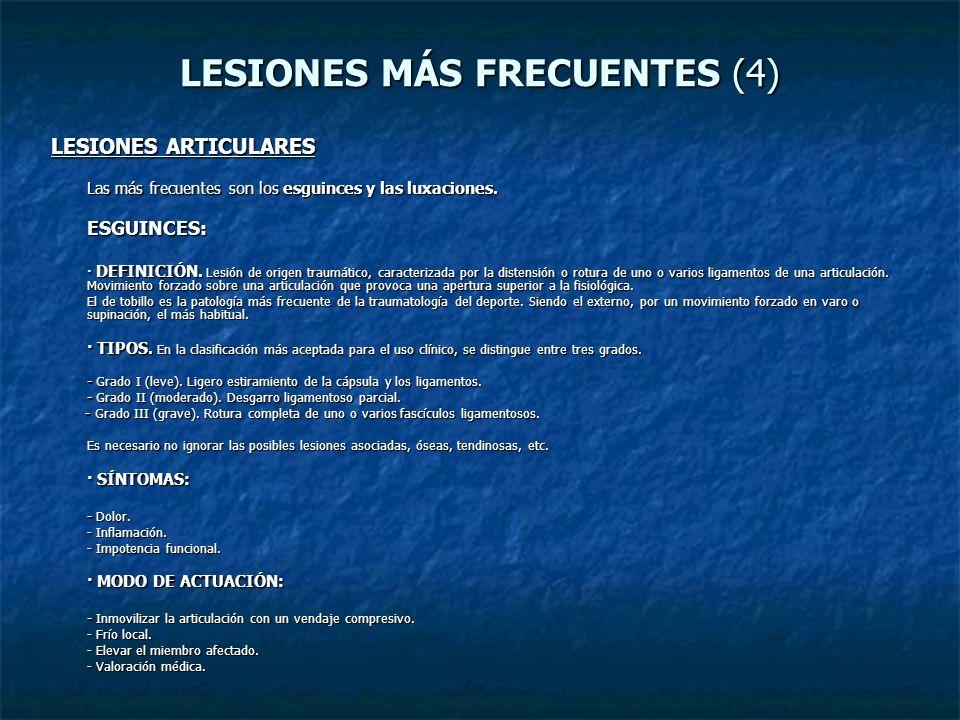 LESIONES MÁS FRECUENTES (4)