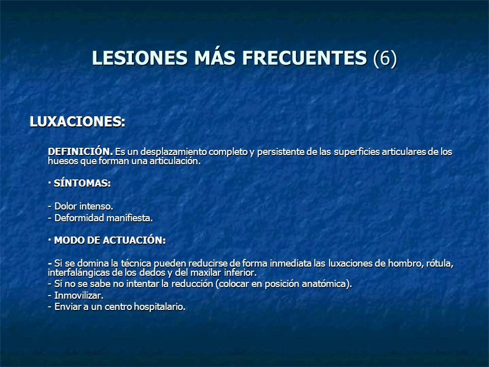 LESIONES MÁS FRECUENTES (6)