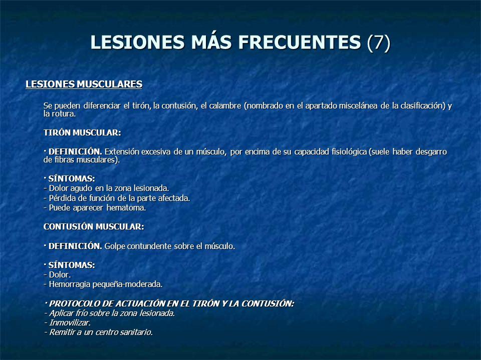 LESIONES MÁS FRECUENTES (7)